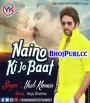 Naino Ki Jo Baat Naina Jaane Hain.mp3 Yash Kumar New Bhojpuri Full Movie Mp3 Song Dj Remix Gana Video Download
